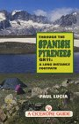 Through the Spanish Pyrenees: GR11 - a Long Distance Footpath