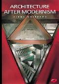 Architecture After Modernism (World of Art S.)