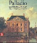 Palladio and Northern Europe: Books, Travellers, Architects