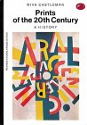 Prints of the Twentieth Century (World of Art S.)