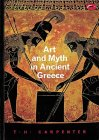 Art and Myth in Ancient Greece (World of Art S.)
