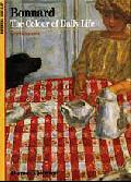 Bonnard: The Colour of Daily Life (New Horizons S.)