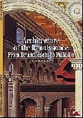 Architecture of the Renaissance: From Brunelleschi to Palladio (New Horizons S.)