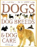 Encyclopedia of dogs, dog breeds and care