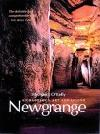 Newgrange: Archaeology, Art and Legend (New Aspects of Antiquity S.)