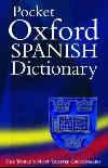 The Pocket Oxford Spanish Dictionary