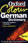 The Oxford Colour German Dictionary: German-English, English-German