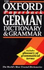The Oxford Paperback German Dictionary and Grammar