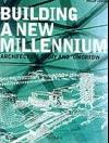 Building a new millenium